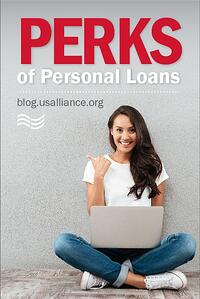 Perks of Personal Loans | Visit Blog.usalliance.org