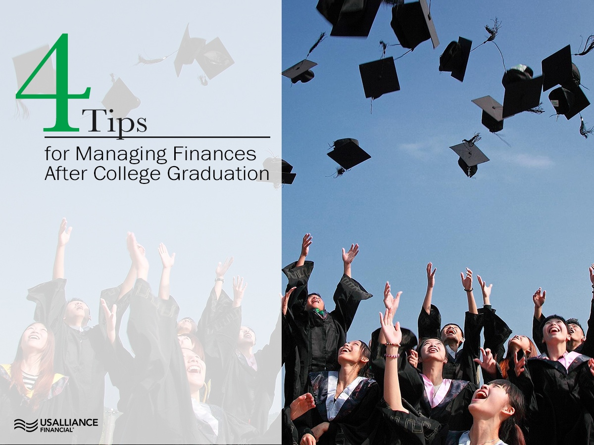 4 Tips for Managing Finances After College Graduation