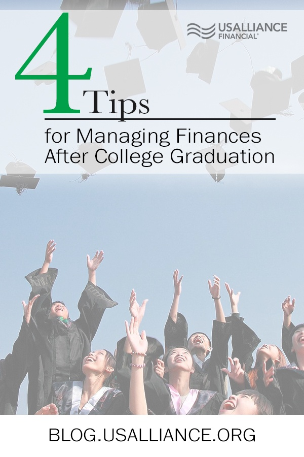 4 Tips for Managing Finances After College Graduation || blog.usalliance.org