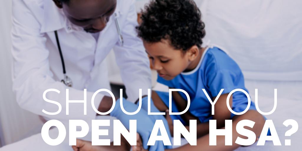 Should You Open an HSA?