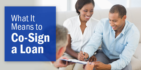 usalliance blog what it means to cosign a loan