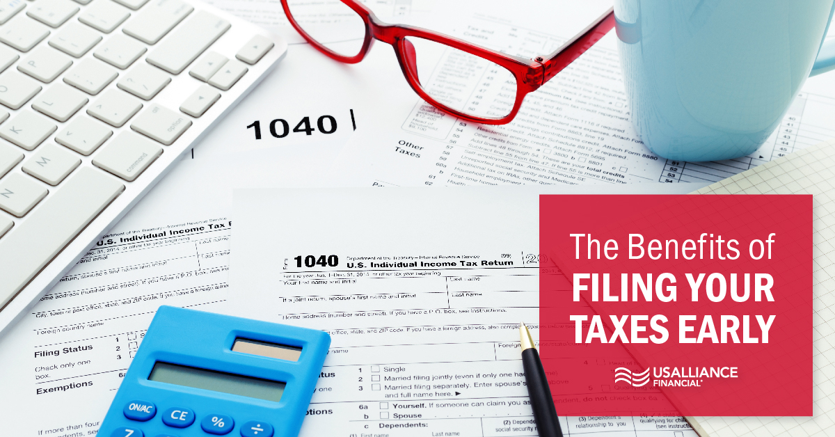 usalliance-early-tax-filing-benefits