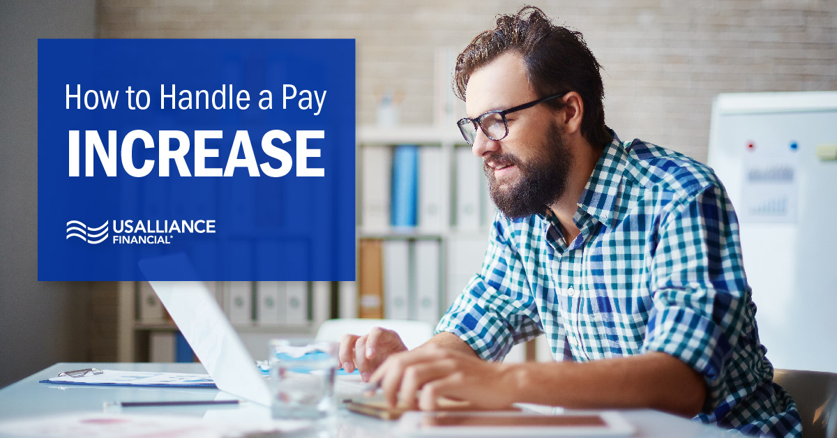 usalliance-how-to-handle-a-pay-increase