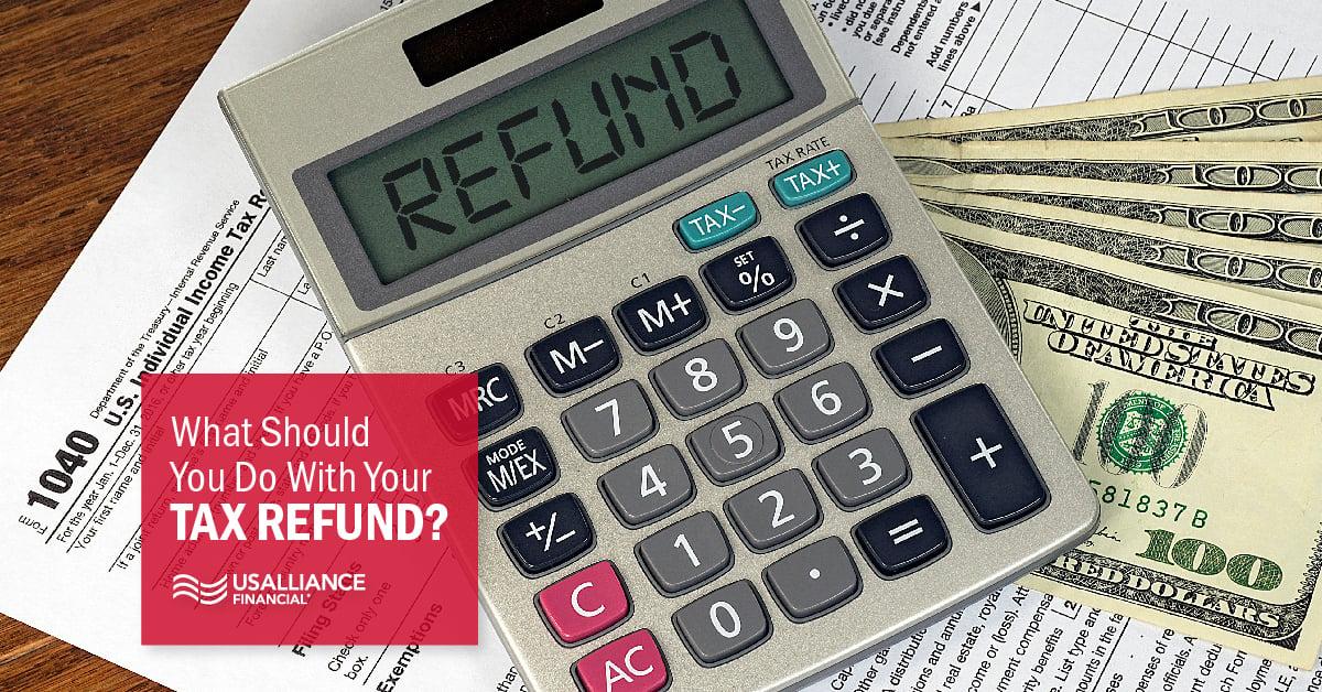 usalliance-tax-refund-what-to-do