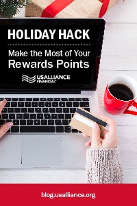 Holiday Hack: Make the Most of Your Rewards Points | blog.usalliance.org