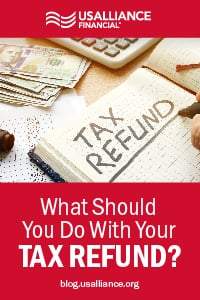 usalliance-tax-refund-what-to-do