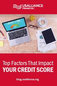 usalliance-top-factors-that-impact-credit-score